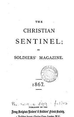 The Christian sentinel  or  Soldiers  magazine PDF