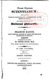 Novum organum scientiarum: Volume 1