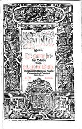 Biblia, das ist die gantze heilige Schrifft Teutsch. Martin Luther