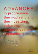 Advances in progressive thermoplastic and thermosetting polymers, perspectives and applications