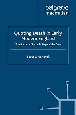 Quoting Death in Early Modern England PDF