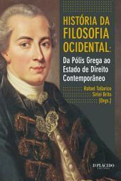 História da filosofia ocidental: Da Pólis Grega ao Estado de Direito Contemporâneo