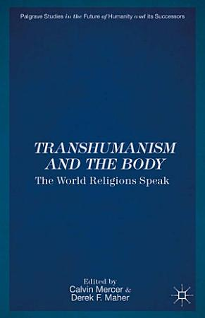 Transhumanism and the Body PDF