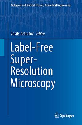 Label-Free Super-Resolution Microscopy