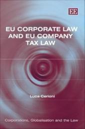EU Corporate Law and EU Company Tax Law