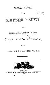 Annual Report of the Superintendent of Education on the Public Schools of Nova Scotia
