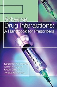 Adverse Drug Interactions  A Handbook for Prescribers Book