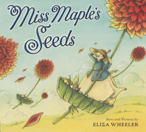 Miss Maple s Seeds