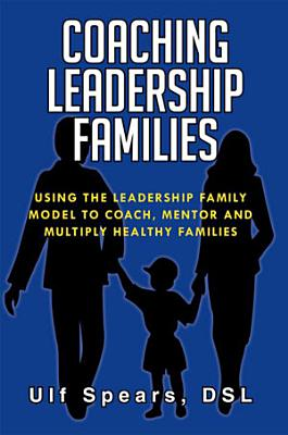 Coaching Leadership Families