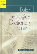 Baker Theological Dictionary of the Bible PDF