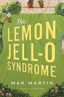 The Lemon Jell O Syndrome Book