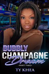 Bubbly Champagne Dreams 2