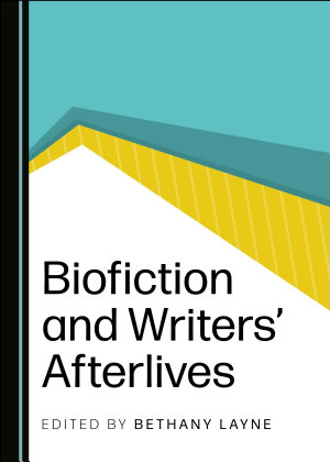 Biofiction and Writers    Afterlives PDF