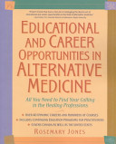 Educational and Career Opportunities in Alternative Medicine PDF