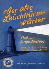 Der alte Leuchtturmwärter: Lied und langsamer Foxtrot