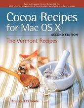 Cocoa Recipes for Mac OS X: Edition 2