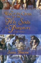 The Way of the Cross for the Holy Souls in Purgatory