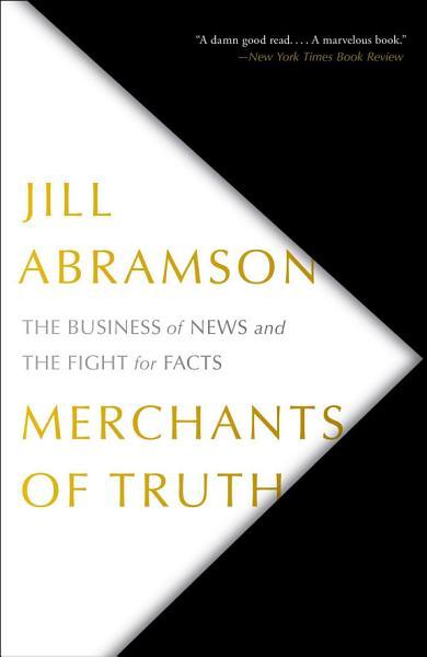 Download Merchants of Truth Book