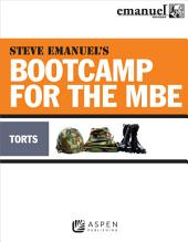 Steve Emanuel's Bootcamp for the MBE: Torts