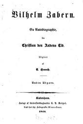 Vilhelm Zabern: En Autobiographie, fra Christian den Andens Tid. Udgivet af C. Hauch