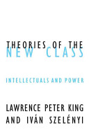 Theories Of The New Class Book PDF