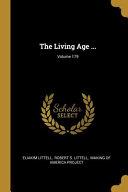 The Living Age      Volume 179 PDF