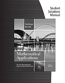 Student Solutions Manual For Harshbarger Reynolds  Mathematical Applications For The Management  Life  And Social Sciences  10th