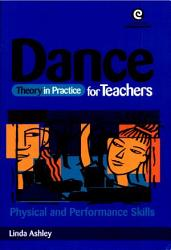 Dance Theory In Practice For Teachers Book PDF