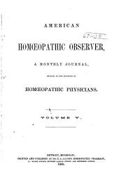 American Observer Medical Monthly: Volume 5