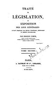 Traité de législation: ou exposition des loix générales suivant lesquelles les peuples prospèrent, dépérissent ou restent stationnaires, Volume2