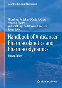 Handbook of Anticancer Pharmacokinetics and Pharmacodynamics Book