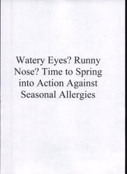 Watery Eyes Runny Nose Time To Spring Into Action Against Seasonal Allergies Book PDF