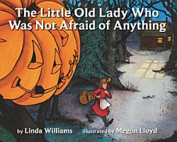 The Little Old Lady Who Was Not Afraid of Anything PDF