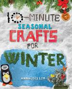 10-Minute Seasonal Crafts for Winter
