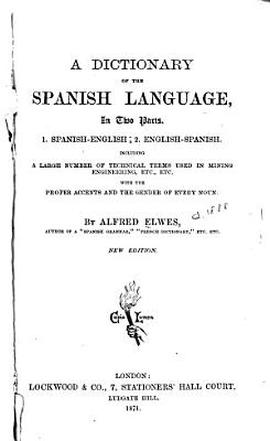 A Dictionary of the Spanish Language in Two Parts  1  Spanish English  2  English Spanish PDF