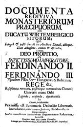 Documenta rediviva Monasteriorum praecip. in Ducato Wirtembergico sitorum: Volume 1