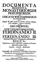 Documenta rediviva Monasteriorum praecip. in Ducato Wirtembergico sitorum: Volume 1