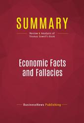 Summary: Economic Facts and Fallacies: Review and Analysis of Thomas Sowell's Book