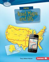 Using Road Maps and GPS