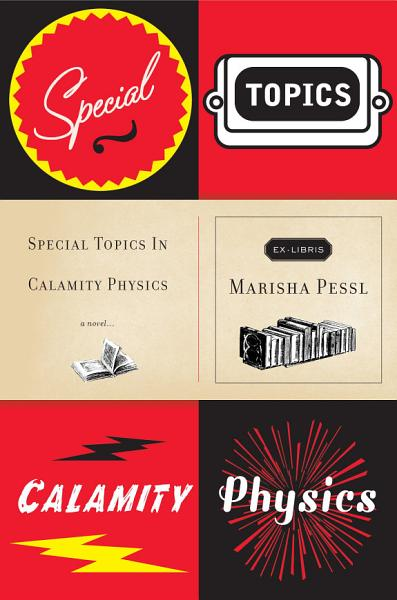 Download Special Topics in Calamity Physics Book