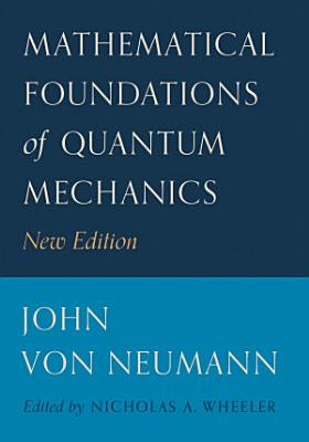 Mathematical Foundations of Quantum Mechanics PDF