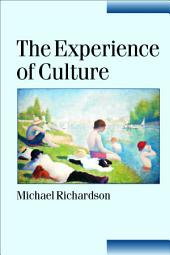 The Experience of Culture