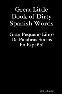 Great Little Book of Dirty Spanish Words PDF