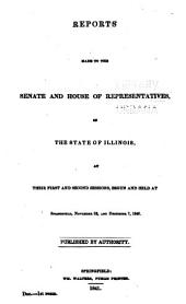 Reports to the General Assembly of Illinois at Its ... Regular Session: Volume 1841