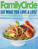 Family Circle Eat What You Love Lose Book PDF