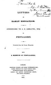 Letters on Early Education: Addressed to J.P. Greaves, Esq