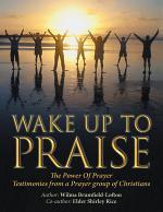 Wake up to Praise
