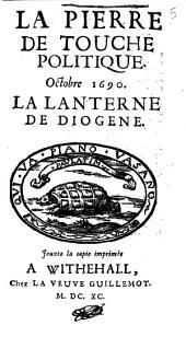 La Pierre de touche politique... [par E. Le Noble] 15 : Octobre 1690 : la Lanterne de Diogène : [XV dialogue].
