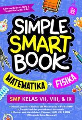 Simple Smart Book: Matematika + Fisika SMP Kelas VII, VIII, & IX