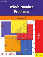 Whole Number Problems: Algebra I